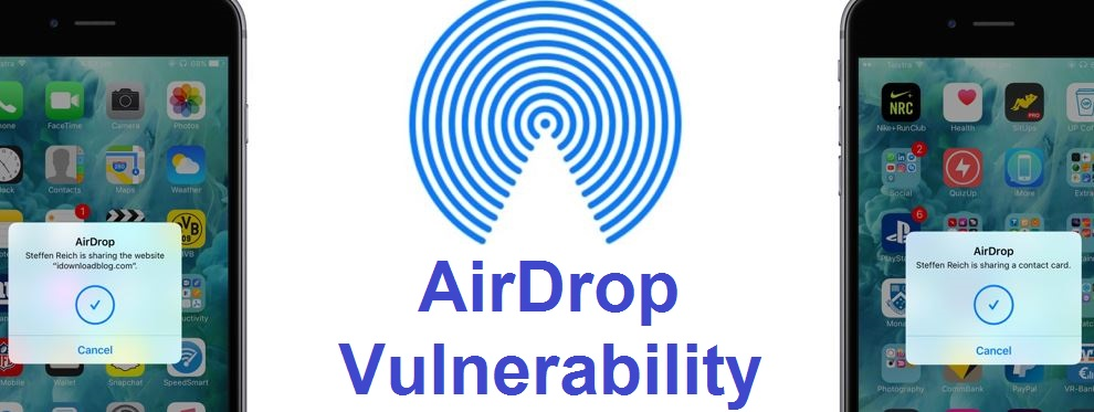AirDrop Vulnerability Could Allow Attackers to Learn Your Phone Number and Email