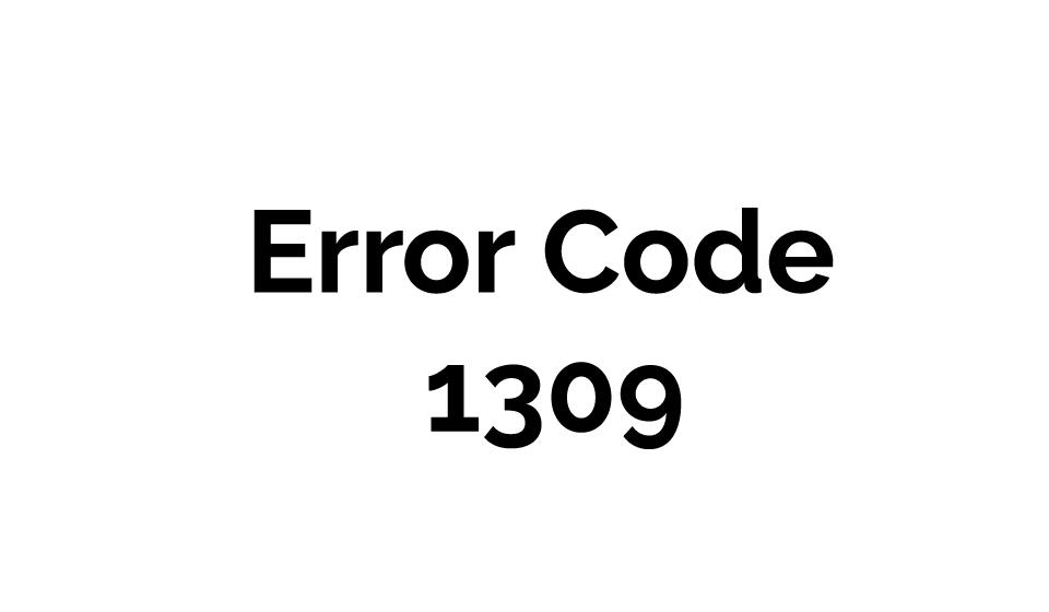 Error code 1309 Mac