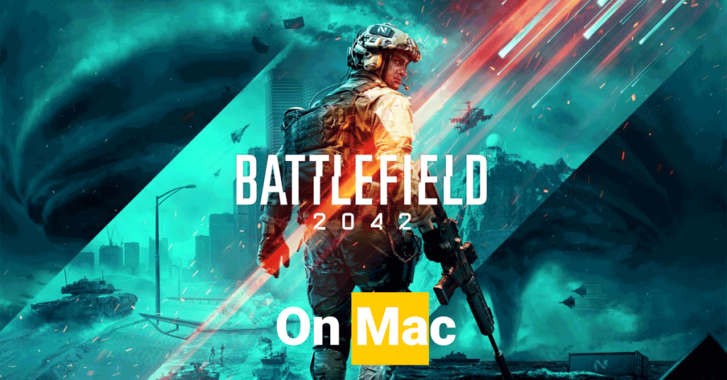 how to play battlefield on mac 2042