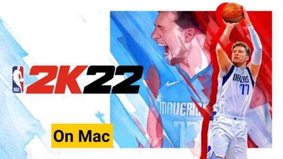 play 2k22 on mac