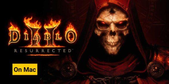 play diablo 2 resurrected on mac