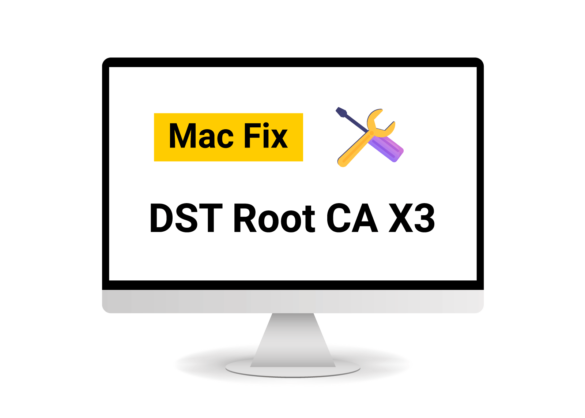 instruction on how to fix dst root ca x3 on mac
