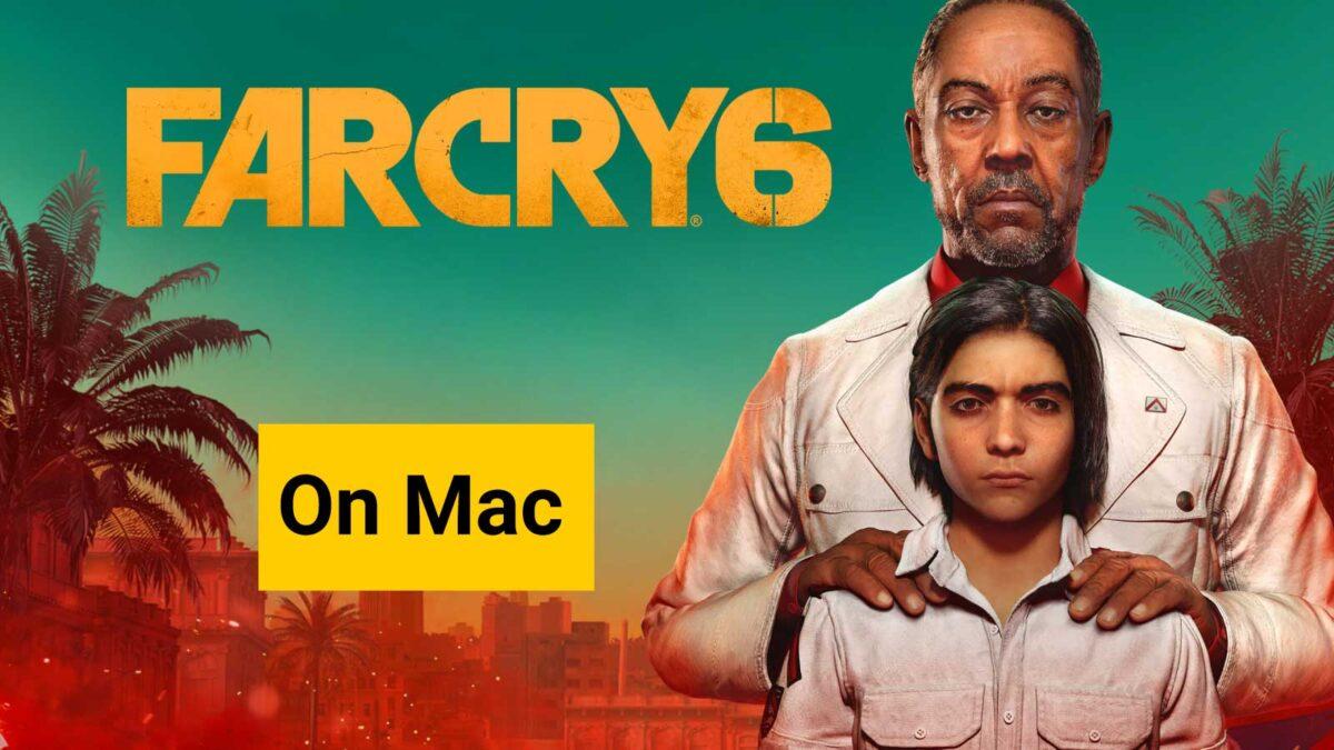 Play Far Cry 6 on Mac